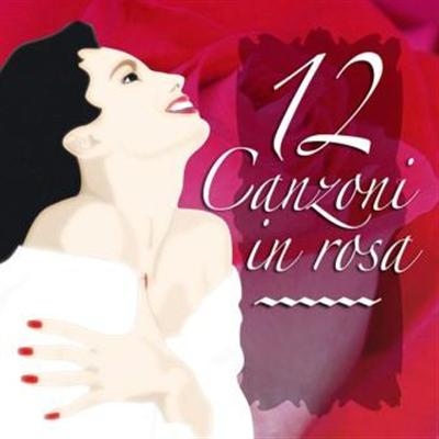 12 CANZONI IN ROSA - A.A.V.V.