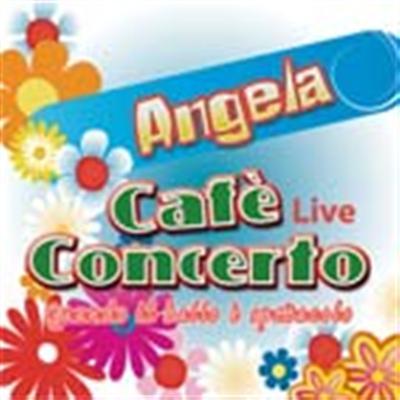 ANGELA - CAFÈ CONCERTO