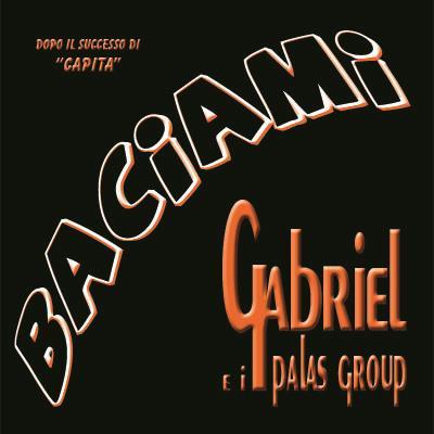 BACIAMI - GABRIEL E I PALAS GROUP