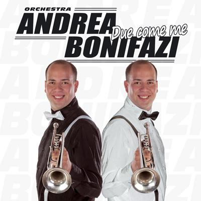 DUE COME ME - ANDREA BONIFAZI