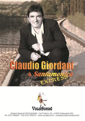 CLAUDIO GIORDANI & SANTAMONICA - CLAUDIO GIORDANI & SANTAMONICA