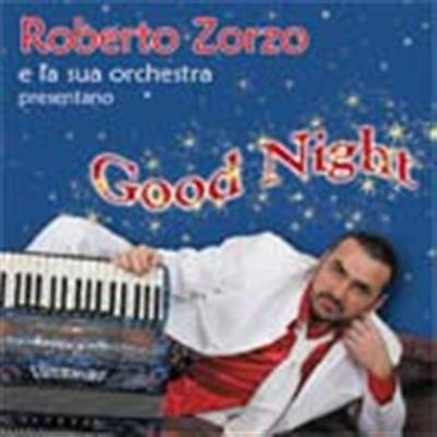 GOOD NIGHT - ROBERTO ZORZO