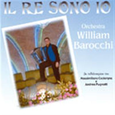 IL RE SONO IO - WILLIAM BAROCCHI