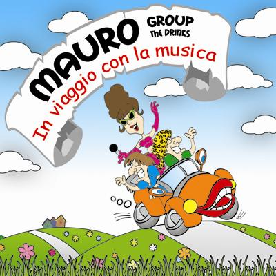 IN VIAGGIO CON LA MUSICA - MAURO THE DRINKS