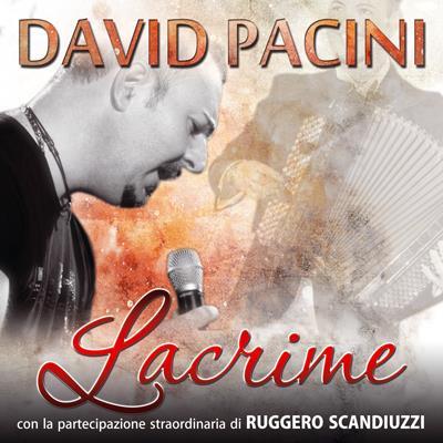 LACRIME - DAVID PACINI