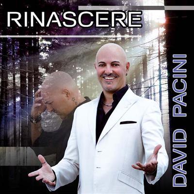 RINASCERE - DAVID PACINI