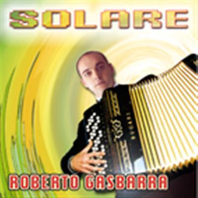 SOLARE - ROBERTO GASBARRA