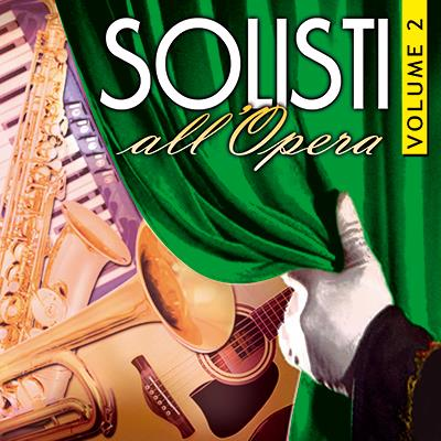 SOLISTI ALL'OPERA VOL. 2 - A.A.V.V.