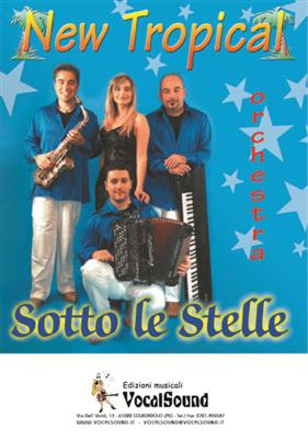 SOTTO LE STELLE - NEW TROPICAL