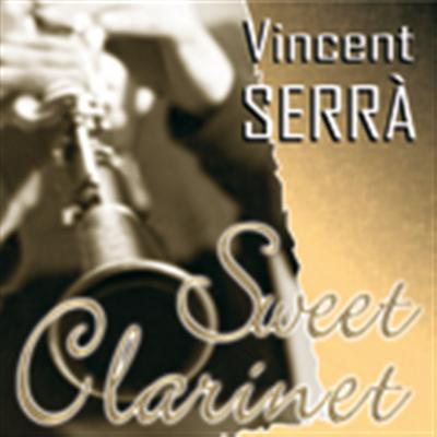 SWEET CLARINET - VINCENT SERRÀ