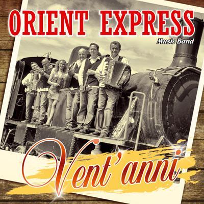 VENT'ANNI - ORIENT EXPRESS