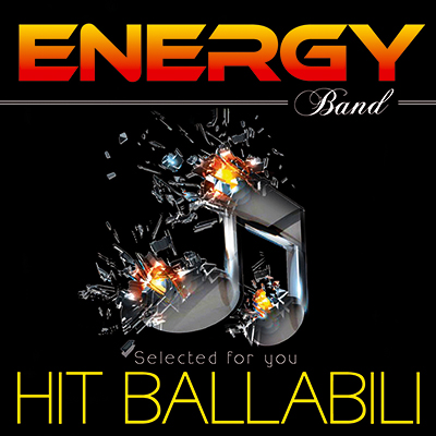 HIT BALLABILI - ENERGY BAND